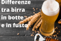 Differenze tra birra in botte e in fusto